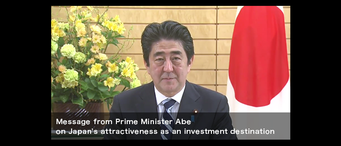 Message from Prime Minister Abe on Japan's attractiveness as an investment destination